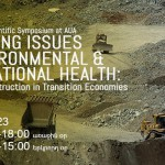 Emerging Issues in Environmental and Occupational Health: Mining and Construction in Transition Economies